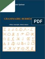 Grammaire Berbère (rifain, tamazight, chleuh, kabyle) par Michel Quitout