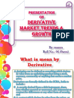 Derivative+Market - Recent Trends Nd Development,Future .