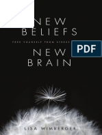 NEW BELIEFS, NEW BRAIN