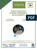 Grupos Cooperativos. LA DOBLE DEPENDENCIA DE LOS GERENTES (Es) Cooperative Groups. THE DUAL SUBORDINATION OF THE GENERAL MANAGERS (Es) Kooperatiben Taldeak. GERENTEEN MENPETASUN BIKOITZA (Es)