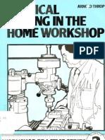 Workshop Practice Series 02 - Vertical Milling in the Home Workshop