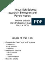Hard Versus Soft Science