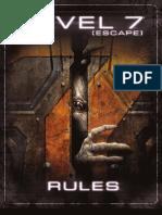 Level 7 [Escape] Rules