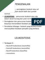 Bab 13 ; Leukositosis , Leukopenia & Jangkitan