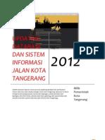 Laporan Antara Sistem Informasi Jalan Kota Tangerang 2012