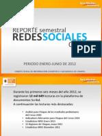 Reporte Redes Sociales CEIEG 1er Semestre 2012