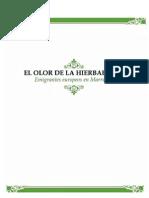El Olor de la Hierbabuena; Emigrantes Europeos en Marruecos