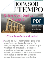 Crise econômica mundial- principais conflitos- meio ambiente/problemas