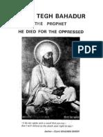 Guru Tegh Bahadur - The Prophet He Died for the Opressed
