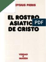 Pieris, Aloysius - El Rostro Asiatico de Cristo