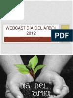 Webcast Día del árbol 2012