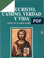 Pignotti, Silvio - Jesucristo Camino Verdad y Vida