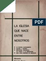 Pironio, Eduardo - La Iglesia Que Nace Entre Nosotros