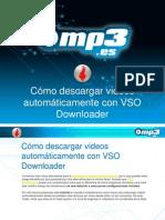 Cómo descargar videos automáticamente con VSO Downloader