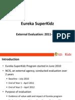 Eureka SuperKidz External Evaluation 2011-2012