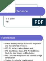 Bridge Maintenance on Indian Railways