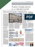 Corriere 12.9.12 - Comune di Napoli, l'indebitamento sfiora quota 3,4 miliardi di euro