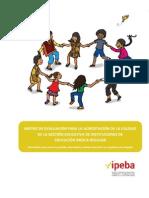 MATRIZ DE EVALUACIÓN PARA LA ACREDITACIÓN DE LA CALIDAD DE LA GESTIÓN EDUCATIVA DE INSTITUCIONES DE EDUCACIÓN BÁSICA REGULAR