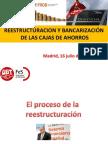 Reestructuración y Bancarización de las Cajas de Ahorros