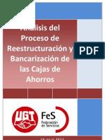 Análisis del Proceso de Reestructuración y Bancarización de las Cajas de Ahorros