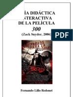 GUÍA DIDÁCTICA INTERACTIVA DE LA PELÍCULA 300