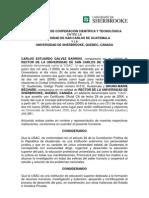 CONVENIO MARCO DE COOPERACION CIENTIFICA Y TECNOLOGIA ENTRE LA USAC Y LA UNIVERSIDAD DE SHERBROOKE, QUEBEC, CANADA
