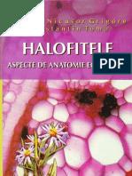 Halophytes. Ecological Anatomy Aspects. Halofitele. Aspecte de Anatomie Ecologica. Marius-Nicusor Grigore and Constantin Toma