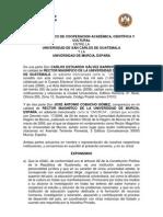 CONVENIO MARCO DE COOPERACION ACADEMICA, CIENTIFICA Y CULTURAL ENTRE LA USAC Y LA UNIVERSIDAD DE MURCIA, ESPAÑA