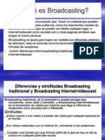 Qué es Broadcasting 2