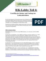 Die MEK-Lobby Teil 4 - Coaching der Redner und Umfang der Lobbyaktivitäten