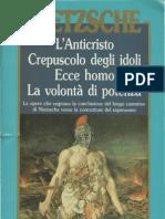 Nietzsche - 1888, L'Anticristo, Colli, Montinari