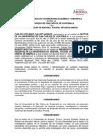 CONVENIO MARCO DE COOPERACION ACADEMICA Y CIENTIFICA ENTRE LA USAC Y LA UNIVERSIDAD DE ARIZONA, TUCSON, ESTADOS UNIDOS