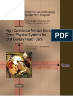 High-Confidence Medical Devices - Cyber-Physical Systems for 21st Century Health Care
