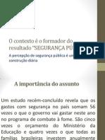PALESTRA SEGURANÇA PÚBLICA E O CONTEXTO RC NATAL
