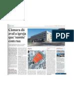 São Paulo- Câmara dá aval a igreja que sumiu com rua