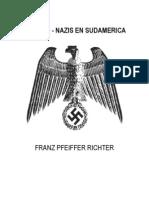 Los Neo Nazis en Sudamerica