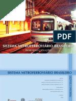 SMB - Sistema Metroferroviario Brasileiro