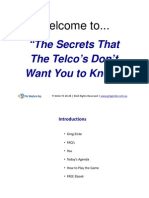 Secrets the Telco's Dont Want You to Know