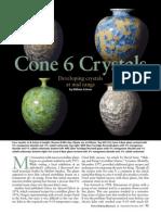 Will Schran  -  Cone 6 Crystals