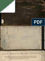 TORRIANI, Leonardo, 1560-1628  Alla Maesta del Re Catolico, descrittione et historia del regno de l'isole Canarie gia dette le Fortvnate con il parere delle loro fortificationi [manuscrito] / Di Leonardo Torriani cremonese. - [1592-1594]. -1 br., [1], 114 f., 1 br.