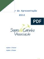 Dossier Sopro de Carinho 2012