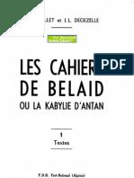 Les Cahiers de Belaid Ou La Kabylie d'Antan - I - Textes, 1964, FDB