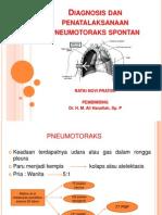 Diagnosis Dan Penatalaksanaan Pneumotoraks Spontan