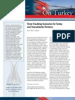 Three Troubling Scenarios for Turkey and Transatlantic Partners