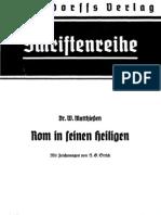 Matthiessen, Wilhelm - Rom in Seinen Heiligen (1940, 131 S., Scan-Text, Fraktur)