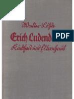 Loehde, Walter - Erich Ludendorffs Kindheit und Elternhaus (1938, 162 S., Scan-Text, Fraktur)