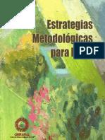 Estrategias Metodológicas para la EIB
