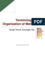 Terminology- Organization of Matter- Ev of Thought Chem