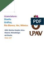 Clase 2 / 9 de Septiembre 2012 Metodologia del Diseño/ 2 do de la Licenciatura de  Diseño Gráfico