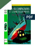 Bonzon P-J 13 Les Six Compagnons Les Six Compagnons Et l'Emetteur Pirate 1968